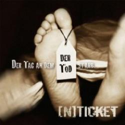 """Cover der CD """"Der Tag an dem der Tod starb""""; der Band """"[N]Ticket"""""""