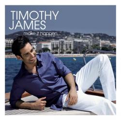 "Cover der CD ""Make It Happen""; der Band ""Timothy James"""