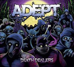 """Cover der CD """"Death Dealers""""; der Band """"Adept"""""""