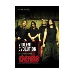 """Cover der CD """"Violent Evolution: Die Geschichte von Kreator""""; der Band """"Hilmar Bender"""""""