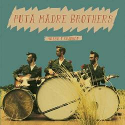 """Cover der CD """"Queso Y Cojones""""; der Band """"Puta Madre Brothers"""""""