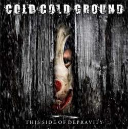 "Cover der CD ""The Side of Depravity""; der Band ""Cold Cold Ground"""