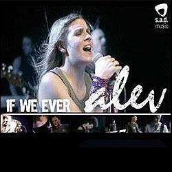 """Cover der CD """"If We Ever""""; der Band """"Alev"""""""