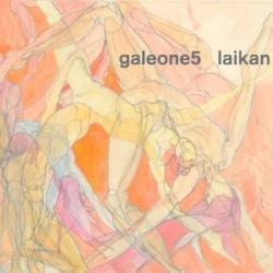 """Cover der CD """"Laikan""""; der Band """"Galeone 5"""""""