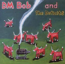 "Cover der CD ""They Called Us Country""; der Band ""DM Bob & The Deficits"""