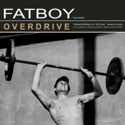 """Cover der CD """"Overdrive""""; der Band """"Fatboy"""""""
