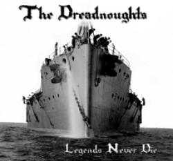"Cover der CD ""Legends never die""; der Band ""The Dreadnoughts"""