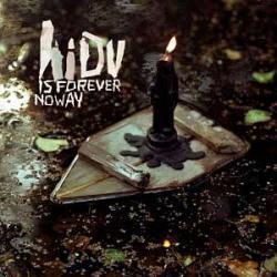 """Cover der CD """"Is Forever No Way""""; der Band """"Hope I Die Virgin"""""""
