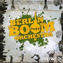 """Cover der CD """"Hin und weg""""; der Band """"Berlin Boom Orchester"""""""