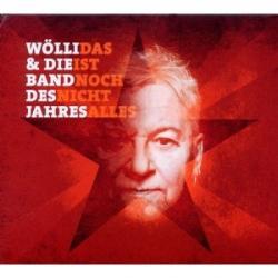 """Cover der CD """"Das ist noch nicht alles""""; der Band """"Wölli & die Band des Jahres"""""""