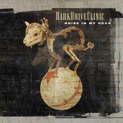 "Cover der CD ""Noise in My Head""; der Band ""DarkDriveClinic"""