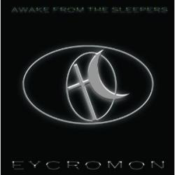 "Cover der CD ""Awake From The Sleepers""; der Band ""Eycromon"""
