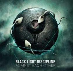 "Cover der CD ""Against Each Other""; der Band ""Black Light Discipline"""