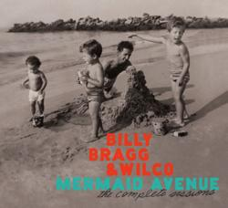 "Cover der CD ""Mermaid Avenue: The Complete Sessions""; der Band ""Billy Bragg & Wilco"""