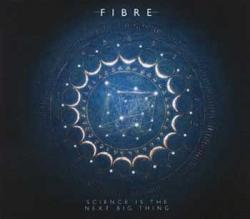 "Cover der CD ""Science Is the Next Big Thing""; der Band ""Fibre"""