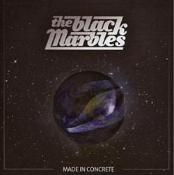 "Cover der CD "" Made in Concrete""; der Band ""The Black Marbles"""