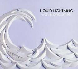 "Cover der CD ""Wave and Smile""; der Band ""Liquid Lightning"""