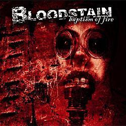 """Cover der CD """"Baptism of Fire""""; der Band """"Bloodstain"""""""