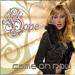 "Cover der CD ""Come on Now""; der Band ""Hope"""