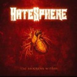 """Cover der CD """"The Sickness Within""""; der Band """"Hatesphere"""""""