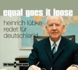 """Cover der CD """"Equal goes it loose""""; der Band """"Heinrich Lübke"""""""