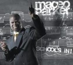 "Cover der CD ""School´s in!""; der Band ""Maceo Parker"""