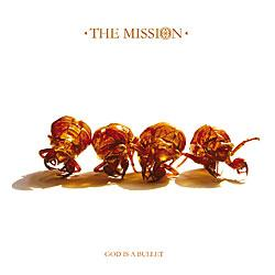 "Cover der CD ""God is A Bullet""; der Band ""THE MISSION"""