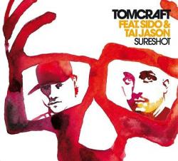 "Cover der CD ""Sureshot""; der Band ""Tomcraft feat. Sido & Tai Jason"""