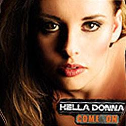 "Cover der CD ""Come On""; der Band ""Hella Donna"""