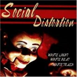 """Cover der CD """"White Light. White Heat. White Trash""""; der Band """"Social Distortion"""""""
