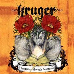 """Cover der CD """"Redemption Through Looseness""""; der Band """"Kruger"""""""