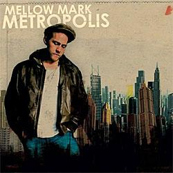 "Cover der CD ""Metropolis""; der Band ""Mellow Mark"""