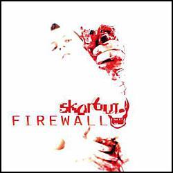 """Cover der CD """"Firewall""""; der Band """"Skorbut"""""""