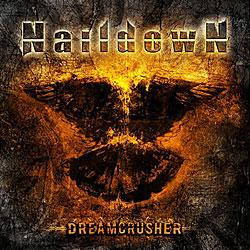 "Cover der CD ""Dreamcrusher""; der Band ""Naildown"""