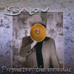 "Cover der CD ""Prophets of the iron age""; der Band ""Balou"""