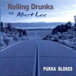 "Cover der CD ""Pukka Blokes""; der Band ""Rolling Drunks feat. Albert Lee"""