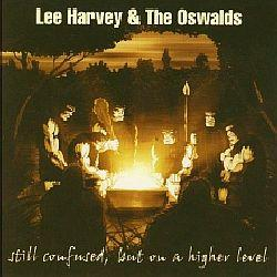 "Cover der CD ""Still confused but on a higher Level""; der Band ""Lee Harvey & the Oswalds"""