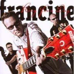 "Cover der CD ""King for a day""; der Band ""francine"""