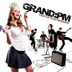 "Cover der CD ""Party In Your Basement""; der Band ""Grand Pm"""
