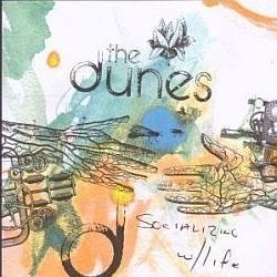 "Cover der CD ""Socializing with Life""; der Band ""The Dunes"""