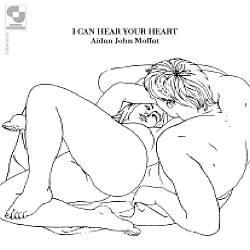 "Cover der CD ""I Can Hear Your Heart""; der Band ""Aidan John Moffat"""