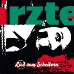 """Cover der CD """"Lied vom Scheitern""""; der Band """"Die Ärzte"""""""