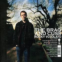"Cover der CD ""The Brag & Cuss""; der Band ""Rocky Votolato"""