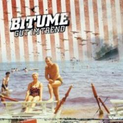 """Cover der CD """"Gut im Trend""""; der Band """"Bitume"""""""