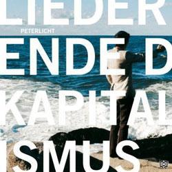 """Cover der CD """"Lieder vom Ende des Kapitalismus""""; der Band """"PeterLicht"""""""