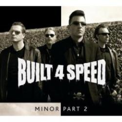 "Cover der CD ""Minor Part 2""; der Band ""Built 4 Speed"""