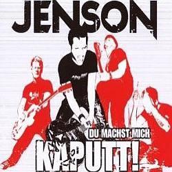 "Cover der CD ""Du Machst Mich Kaputt!""; der Band ""Jenson"""