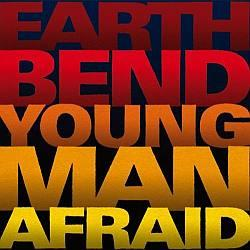 "Cover der CD ""Young Man Afraid""; der Band ""Earthbend"""