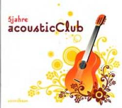 "Cover der CD ""5 Jahre acousticClub""; der Band ""Diverse"""