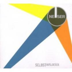 "Cover der CD ""Selbstauslöser""; der Band ""Neuser"""